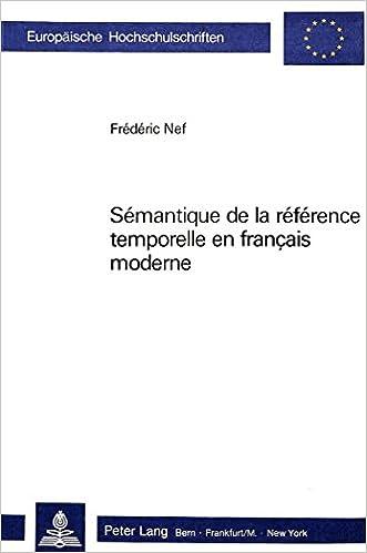 Télécharger en ligne Sémantique de la référence temporelle en français moderne epub pdf