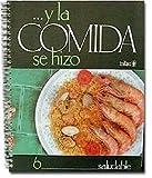 Y la Comida se Hizo-Saludable, Editorial Trillas Staff, 9682440246