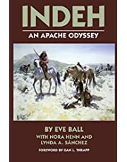 Indeh: An Apache Odyssey