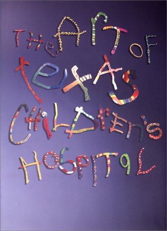 Download The Art of Texas Children's Hospital PDF