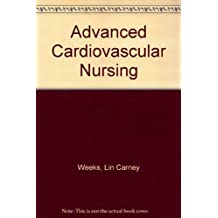 Advanced Cardiovascular Nursing