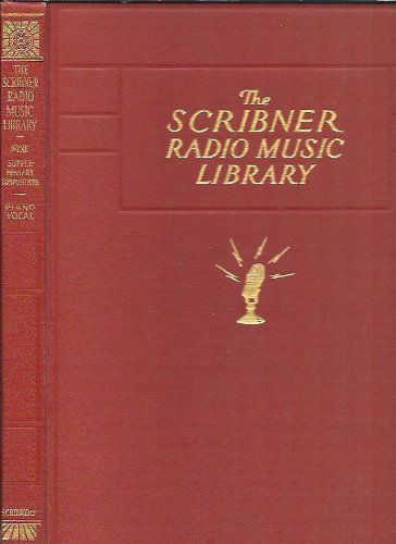 (The Scribner Radio Music Library : Supplementary Compositions Piano and Vocal (Volume)