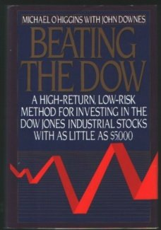 0060164794 - Michael O'Higgins; John Downes: Beating the Dow: A High-Return, Low-Risk Method for Investing in the Dow-Jones Industrial Stocks With As Littl - Buch
