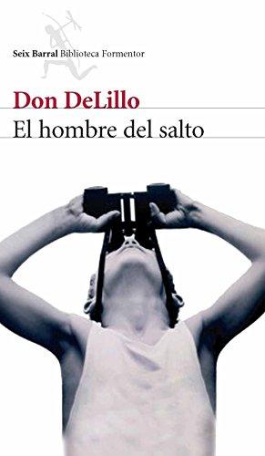 El Hombre del Salto / Falling Man (Biblioteca Formentor) (Spanish Edition)
