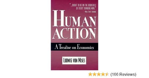 Human Action: A Treatise on Economics: 9780930073183
