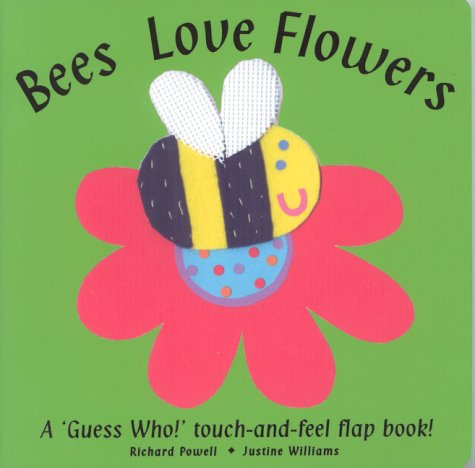 Bees Love Flowers (Touch & Feel Flap Books) pdf