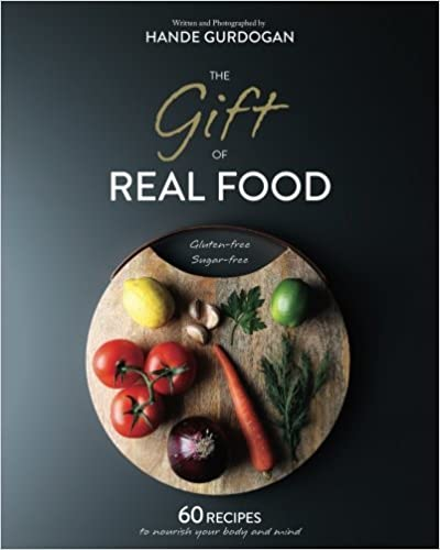 The Gift of Real Food