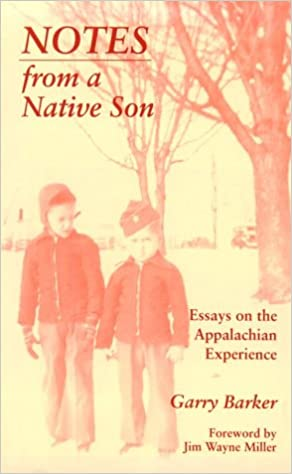 notes from a native son essays on the appalachian experience  notes from a native son essays on the appalachian experience garry barker 9780870499005 com books