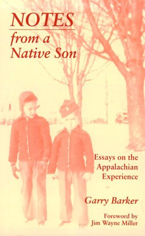 appalachian essay experience from native note son A new protestant sect, the unitarians, formally expressed the philosophy of deism unitarians believed in a single divine deity, the supreme being, as opposed to the holy trinity of the father, son, and holy spirit worshipped by most christians.