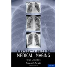 A Patients Guide to Medical Imaging