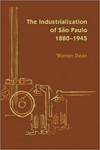 Book The Industrialization of S?o Paulo, 1800-1945 (Llilas Latin American Monograph) by Warren Dean (2012-03-28)