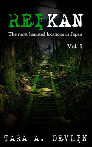 Reikan: The most haunted locations in Japan: Volume