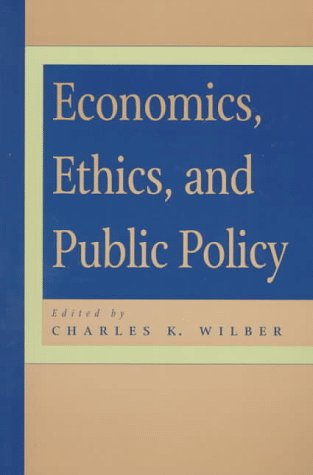Economics, Ethics, and Public Policy