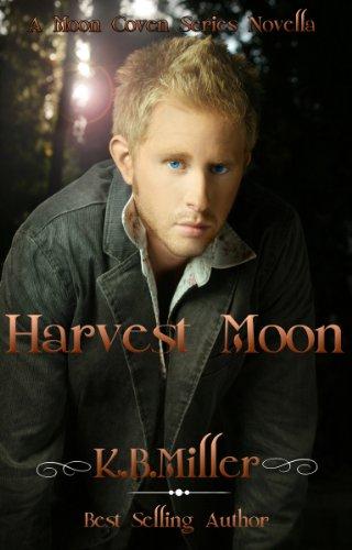 K.B. Miller - Harvest Moon (A Moon Coven Series Book 2)