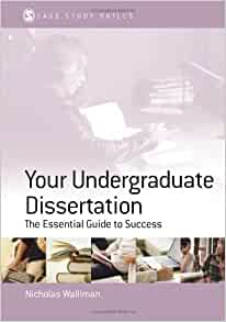 your undergraduate dissertation nicholas walliman Your modules will be taught in groups, or by one-to-one supervision the  programme culminates in the writing of a 20,000-word dissertation in a subject  area of.