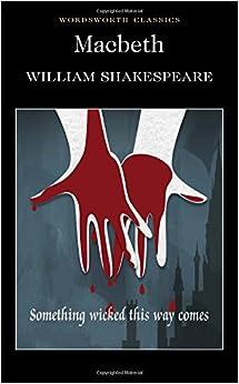 Macbeth (Wordsworth Classics): Amazon.co.uk: William ...