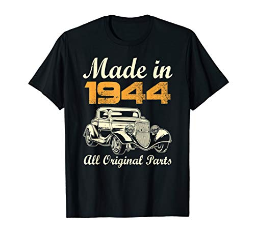 All Original Parts T-Shirt Made In 1944 75th Birthday Gift