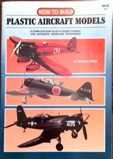 (How to Build Plastic Aircraft Models)