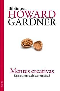 Mentes creativas par Gardner