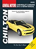 Chevrolet Camaro Automotove Repair Manual (Chilton): 2010-15