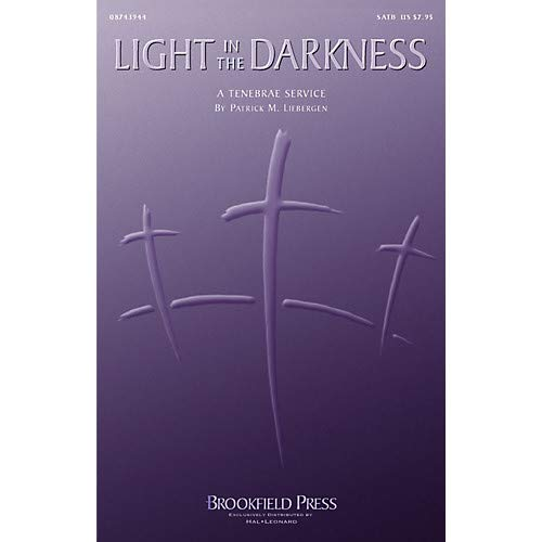 Light in the Darkness SATB Pack of 3
