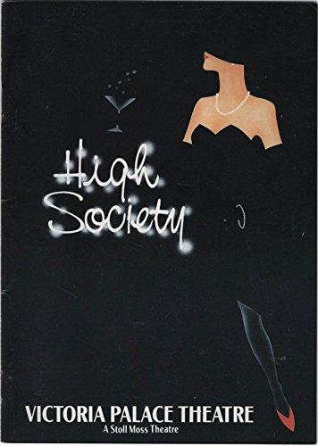 Victoria Residence Theatre: High Society (Theatreprint, Vol. II, No. 12) - Patrick Ryecart, Angela Richards, Steven Pacey, Julie Osburn, Ronald Fraser