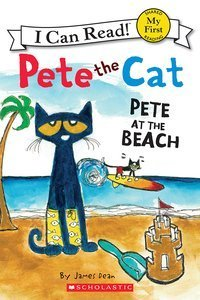 Pete the Cat: Pete at the Beach (My First I Can Read Set of 6 Books) Pete at the Beach, Pete the Cat and the Bad Banana, Pete's Big Lunch, Play Ball, A Pet for Pete, Too Cool for School ()
