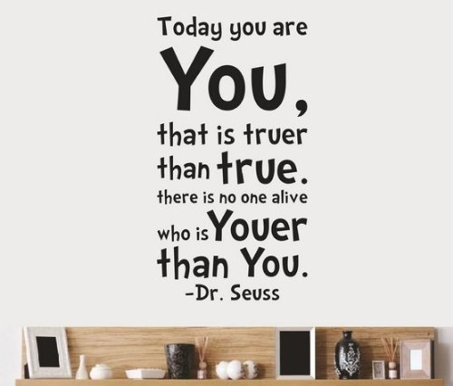 Dr-Seuss-Today-You-Are-You-Wall-Art-Vinyl-Decals-Stickers-Quotes-and-Sayings-Home-Art-Decor-Decal-Love-Kids-Bedroom