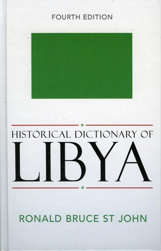 Historical Dictionary of Libya (Historical Dictionaries of Africa) by Brand: Scarecrow Press