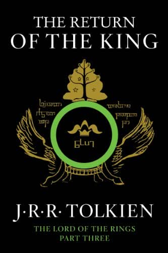 The Return of the King: Being the Third Part of the Lord of the Rings