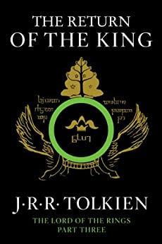 The Return of the King: Being the Third Part of the Lord of the Rings by [Tolkien, J.R.R.]