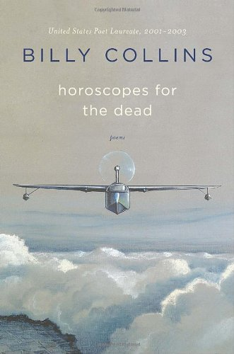 Horoscopes for the Dead: Poems -