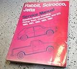 1980 1981 1982 1983 1984 VOLKSWAGEN SCIROCCO RABBIT JETTA TRUCK Service Manual