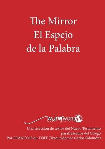 The Mirror El Espejo de La Palabra (Spanish Edition)
