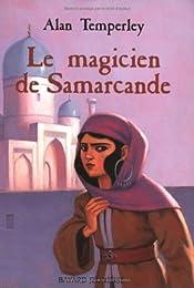 Le  magicien de Samarcande