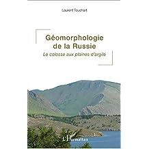 Géomorphologie de la Russie (French Edition)