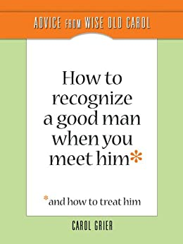 how to meet a good man and keep him
