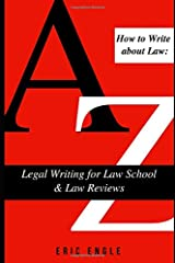 How to Write  about Law: Legal Writing for Law School & Law Reviews Paperback