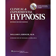 Clinical and Experimental Hypnosis: In Medicine, Dentistry, and Psychology