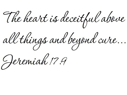 Tapestry Of Truth - Jeremiah 17:9 - TOT3282 - Wall and home scripture, lettering, quotes, images, stickers, decals, art, and more! - The heart is deceitful above all things and beyond cure... Jere... Jere Wall
