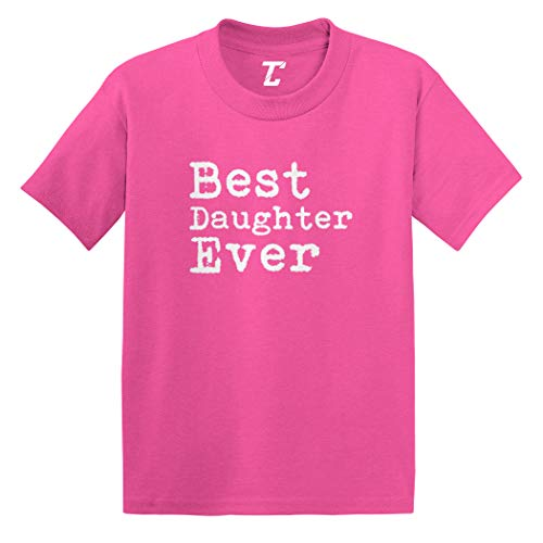 Best Daughter Ever - Birthday Gift Infant/Toddler Cotton Jersey T-Shirt (Pink, 18 Months)