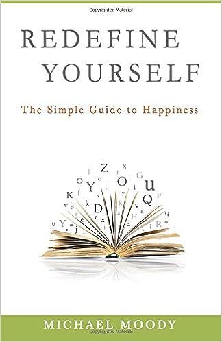 Ilmaiset äänikirjat ladattavaksi ipodiin Redefine Yourself: The Simple Guide to Happiness PDF by Michael Moody