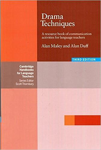 Descargar Drama Techniques: A Resource Book Of Communication Activities For Language Teachers PDF Gratis