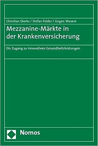 Mezzanine Markte In Der Krankenversicherung Ein Zugang Zu