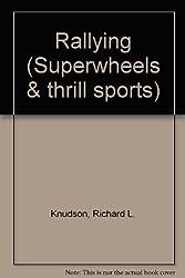 Rallying (Superwheels & thrill sports)