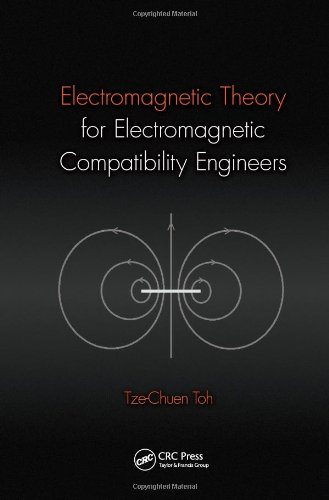 Electromagnetic Theory for Electromagnetic Compatibility Engineers