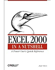 Excel 2000 in a Nutshell: A Power User's Quick Reference