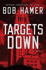 [ Targets Down BY Hamer, Bob ( Author ) ] { Paperback } 2011 Paperback