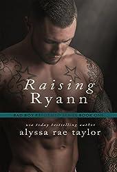 Raising Ryann (Bad Boy Reformed 1) (English Edition)
