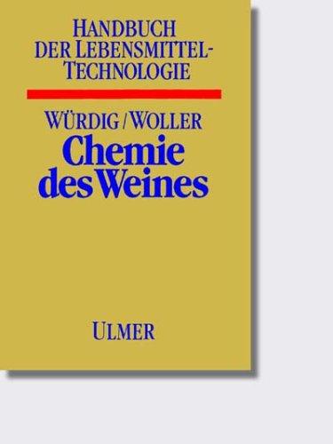 Chemie des Weines (Handbuch der Lebensmitteltechnologie)